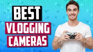 Best Vlogging Cameras [July 2019] - 5 Best Cameras For YouTube Vlogging