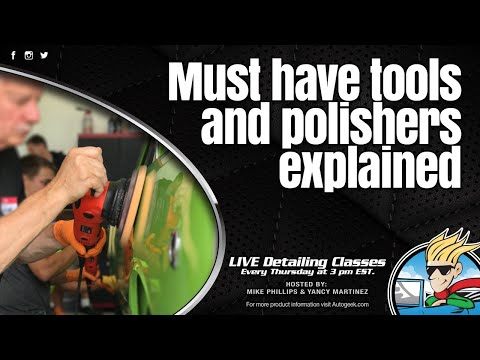 Must Have Tools And Polishers Explained