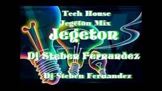 Jegeton Mix Dj Steben Fernandez