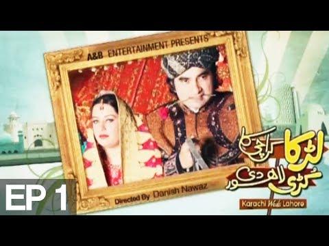 Larka Karachi Ka Kuri Lahore De - Episode 1 on  Express Entertainment