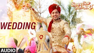 Wedding Full Audio Song | Sweetiee Weds NRI | Himansh Kohli, Zoya Afroz | Palash Muchhal