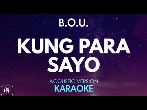B.O.U. - Kung Para Sayo (Karaoke/Acoustic Instrumental)