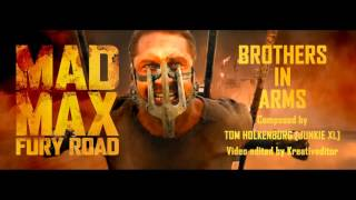 Mad Max: Fury Road - Brothers In Arms