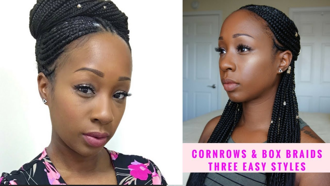 CORNROWS & BOX BRAIDS 3 EASY STYLES!