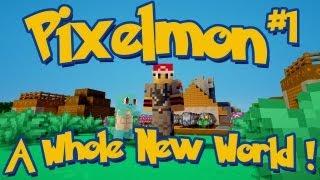 Pixelmon Minecraft Pokemon Mod Season 2 Lets Play! Episode 1 - A Whole New World!