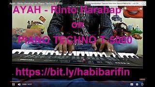 Ayah - Rinto Harahap  on Piano Techno T-5000
