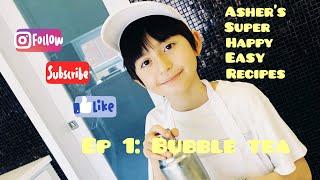 10 year old Asher Mendelsohn&#39s Homemade Bubble Tea Recipe