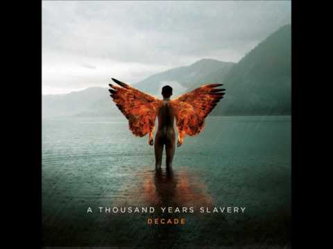 A Thousand Years Slavery - Decade (Full Album 2016)