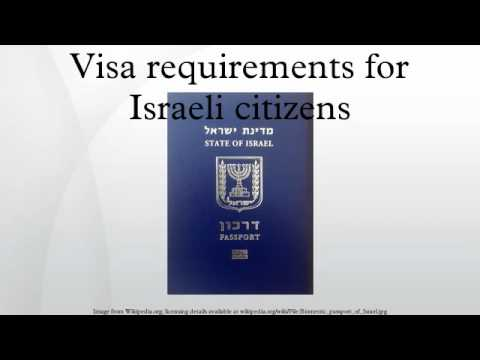 Visa Requirements For Israeli Citizens