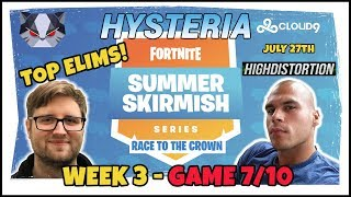 Hysteria | Fortnite Summer Skirmish  - Top Elims (New Format) - Race to the Crown w/ High Distortion