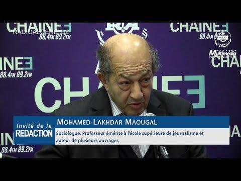 Mohamed Lakhdar Maougal Sociologue, Professeur émérite à l'école supérieure de journalisme