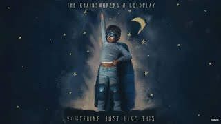 Coldplay & The Chainsmokers - Something Just Like This [Tokyo Remix] ( Official Audio )