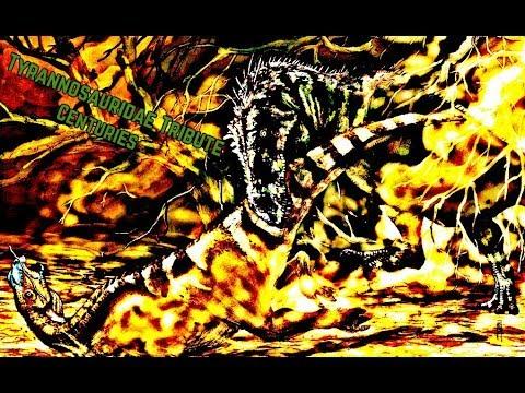 Tyrannosauridae Tribute ~Centuries~