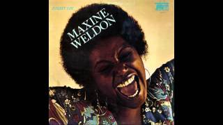 Maxine Weldon   Like a rolling stone