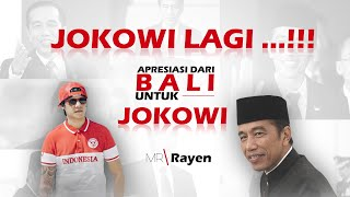 Download lagu JOKOWI LAGI Apresiasi dari Bali Untuk Jokowi Mr Rayen MP3