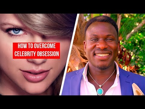How to Overcome Your Celebrity Obsession