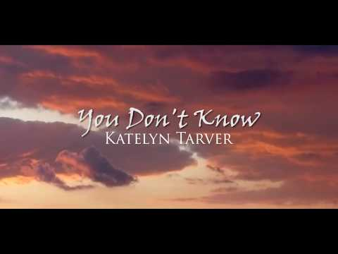 You Don t Know - Katelyn Tarver (Lyrics/Traducida al español)