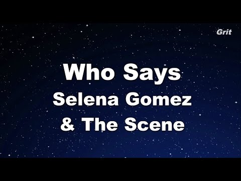 Who Says - Selena Gomez & The Scene Karaoke【Guide Melody】