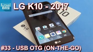LG K10 2017 - USB OTG (ON-THE-GO) - Conectando dispositivos