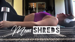 Arms and Abs WORKOUT | Mom SHREDS | Jennifer Quigg