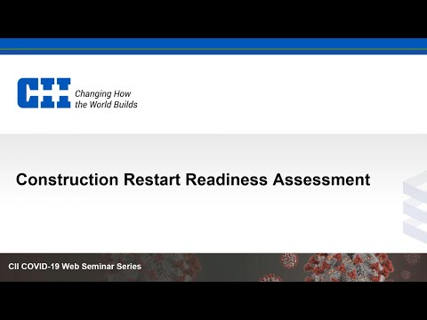 How CII's Construction Readiness Assessment Tool Can Help With Project Restarts
