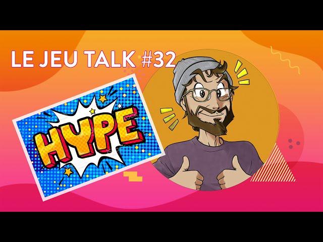 [CHRONIQUE] JEUTALK #32 la Hype des jeux, une toxine nécessaire ?