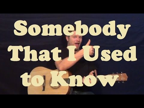 Somebody That I Used To Know Wote Easy Guitar Lesson Licks How To