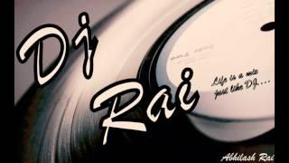 Karam Khudaya Hai dance mix - Dj Rai