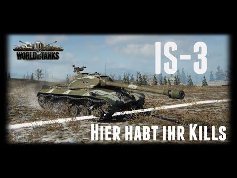 Let's Play World of Tanks   IS-3   Hier habt ihr Zerstörungen [ Gameplay - German - Deutsch ]