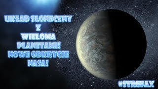 █▬█ █ ▀█▀  Układ słoneczny z wieloma planetami. Nowe odkrycie NASA!