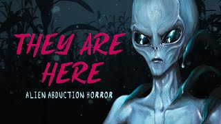 They Are Here: Alien Abduction Horror - New Trailer