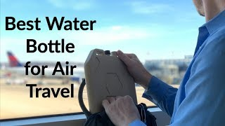 Best Water Bottle for Air Travel