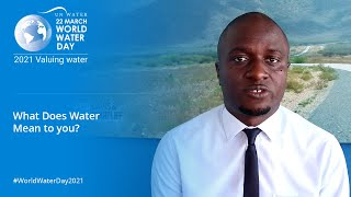 What Does Water Mean to Me - Alvin Aywa? EP4