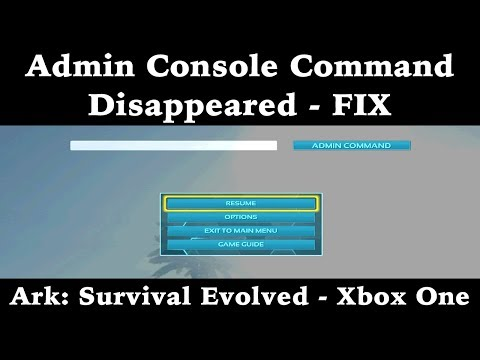 Admin Console Command Disappeared - FIX - Ark: Survival Evolved - Xbox One