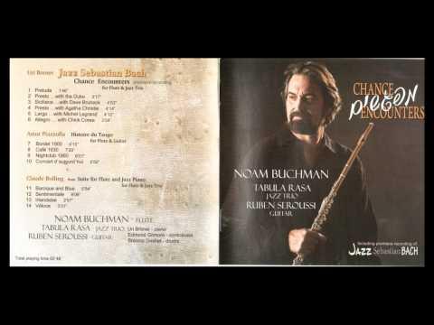 "URI BRENER CROSSOVER MUSIC 2008 - ""JAZZ SEBASTJAN BACH"" for Flute and Jazz trio"