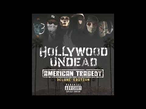 Hollywood Undead American Tragedy Deluxe Edition Full Album