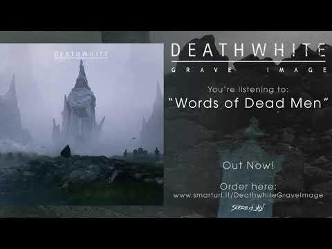 Words of Dead Men