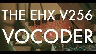 Part 17 - EHX V256 Vocoder - for Vocals
