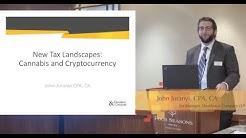 2018 Tax Update | John Juranyi | New Tax Landscapes: Cannabis & Cryptocurrency