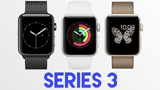 Apple Watch Series 3 Probably coming next month!