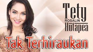 Tety Rosalin Hutapea Tak Terhiraukan HD.mp3