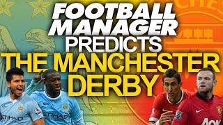 Football Manager 2015 Predicts - Man City vs Manchster United (Manchester Derby) Thumbnail