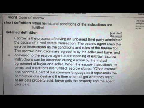 close of escrow CA Real Estate License Exam Top Pass Words VocabUBee.com