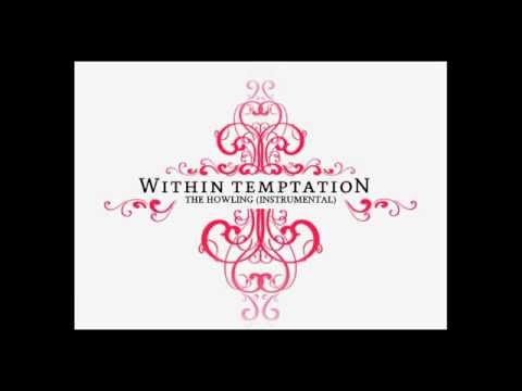 Within Temptation - The Howling (Instrumental)