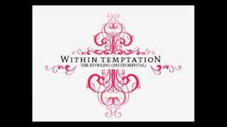 Within Temptation The Howling Instrumental