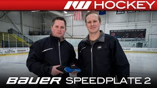 Bauer SpeedPlate 2.0 Custom Footbed // On-Ice Insight
