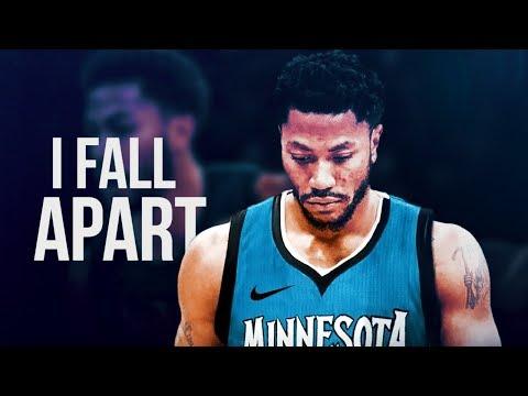Derrick Rose - I Fall Apart