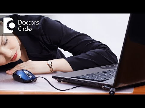 How to manage Narcolepsy & Chronic Fatigue Syndrome? - Dr. Vykunta Raju K N