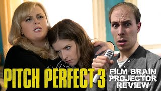 Projector: Pitch Perfect 3 (REVIEW)
