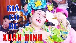 Xuân Hinh Mới Nhất | Giá Cô Bé - Xuân Hinh | Hầu Đồng 2019 Đẹp Mới Nhất